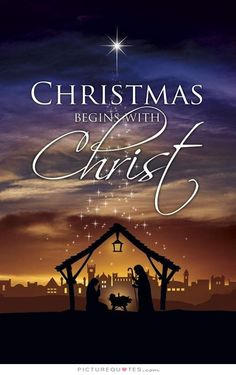 Christmas begins with Christ. Christmas quotes on PictureQuotes.com.