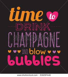 Set of unusual inspirational and motivational quotes posters. Stylish typographic poster design in hipster style. Vector template for your print design. Time to drink champagne and blow bubbles