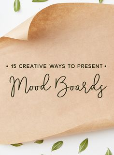 On the Creative Market Blog - 15 Creative Ways to Present Your Mood Boards