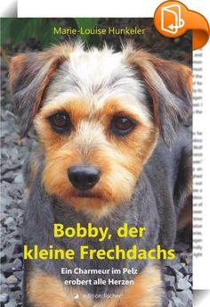 """Bobby, der kleine Frechdachs    :  Der Hund Bobby schildert, wie er auf einer Insel in südlichen Gefilden geboren wurde und die ersten Wochen seines Lebens mit Mama und Geschwistern glücklich war. Dann landet er in einem Tierheim und es dauert lange, bis ein Ehepaar ihn zu sich nimmt. Das ist für alle Beteiligten wie ein Sechser im Lotto. Mit viel Geduld und so manchem kleinen Trick wird nicht nur der Vierbeiner erzogen, noch viel   gewitzter richtet Bobby »seine"""" Menschen ab, damit ..."""