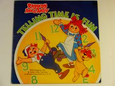 Raggedy Ann & Andy - Telling Time Is Fun - Kid's Stuff Records 1982 - Educational Record - Vintage Children's Vinyl LP Album by notesfromtheattic on Etsy