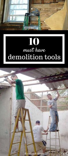 Demo can be a fun DIY, but only with the right tools! Our TOP TEN DIY demo tools. DON'T START DEMOLITION WITHOUT THIS LIST!! from www.heatherednest.com