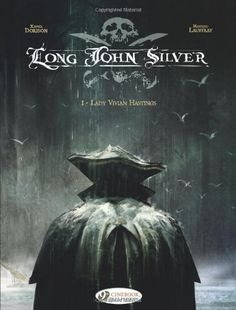 """""""Lady Vivian Hastings (Long John Silver)"""" av Xavier Dorison"""