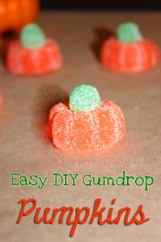 Easy Gumdrop Pumpkins with Orange Slice candy #Halloween #Recipes