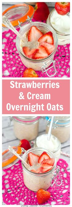 strawberries and cream overnight oats - Creamy vegan no cook oatmeal mixed with delicious strawberry. The perfect quick breakfast that will keep you going! More healthy breakfast recipes at livingsweetmoments.com via @Livingsmoments