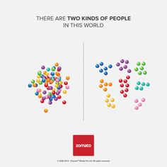 Creative Ad Campaign: Two Kinds Of People In This World by Zomato