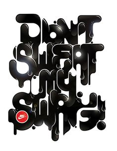 Don't sweat my swag!