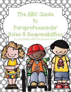 The ABC Guide to Paraprofessionals' Roles and Responsibilities $