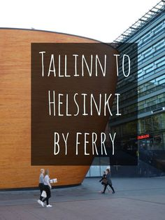 Did you know that Helsinki is only two hours away from Estonia by ferry? Here's how to do a day trip from Tallinn to Helsinki.