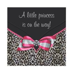 Pink Leopard Princess Baby Shower Invitation by BabyCentral  Cute Idea for a homemade gender announcement!
