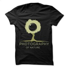 Photography of nature T-shirts - #dc hoodies #funny graphic tees. PURCHASE NOW => https://www.sunfrog.com/Hobby/Photography-of-nature-T-shirts.html?id=60505