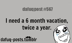 "dafuq-posts:  FOR MORE OF ""DAFUQ POSTS"" click HERE <—- funny and so relatable quotes"