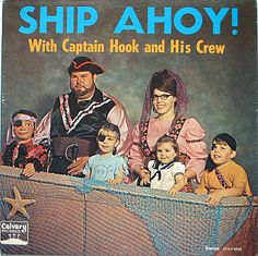 Ship Ahoy With Captain Hook and His Crew Worst album covers bad album covers funny albums lps vinyl classic album art rock gospel big hair worst tattoos funny pictures awkward family photos stupid horrible terrible records awful Worst Album Covers, Cool Album Covers, Music Album Covers, Music Albums, Lp Cover, Vinyl Cover, Cover Art, Bad Album, Lps