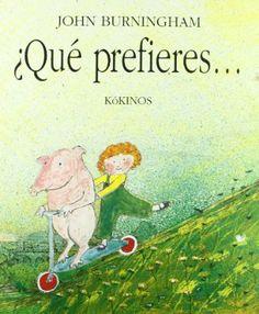 ¿Qué prefieres?: Would you rather?: Amazon.es: John Burningham, Esther Rubio Muñoz: Libros