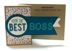 Linda K's Stampin' Page: Stampin' Up! Friendly Wishes for Boss's Day