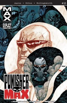 PunisherMax #10  It's Kingpin vs. Bullseye with the Punisher waiting in the wings, and the entire NYPD ready to kill them all. Does anybody make it out of this one alive?