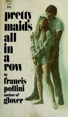 Pretty Maids All in A Row by Francis Pollini