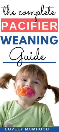 The Complete Pacifier Weaning Guide: How and When to Stop the Pacifier? #pacifier #pacifierweaning Single Parenting, Kids And Parenting, Parenting Hacks, Pacifier Weaning, Weaning Guide, Weaning Toddler, Supernanny, Toddler Potty Training, Toddler Behavior