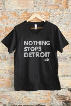 NOTHING STOPS DETROIT Tee by Ink Detroit available in Mens & Womens at www.InkDetroit.com Detroit State, Detroit Rock City, Michigan State Spartans, Michigan Facts, Free To Use Images, Go Blue, African American Women, Best Cities, James Thomas