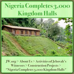 """A special meeting was held to celebrate a milestone with Kingdom Hall construction in Nigeria. A brief history of the work of Jehovah's Witnesses since the 1920's was featured.    ♥•.¸¸.•♥   JW.org > About Us > Activities of Jehovah's Witnesses > Construction Projects > """"Nigeria Completes 3,000 Kingdom Halls"""" ༺♥༻ JW.org has the Bible and study aids to read, watch, listen and download in 700+ (sign included) languages. Also home bible studies. Plus now TV.JW.org and all at no charge."""