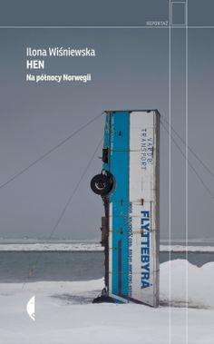Hen. Na północy Norwegii - Ilona Wiśniewska - ebook