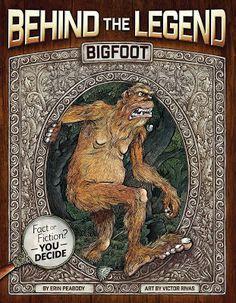 Víctor Rivas Ilustrador: Bigfoot (Behind the Legend)