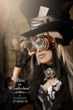 Steampunk fashion | Steampunk Alice in Wonderland | Steampunk
