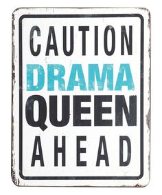 Look at this 'Drama Queen' Wall Sign on #zulily today!
