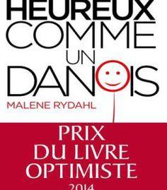 Malene Rydahl Heureux Comme Un Danois PDF