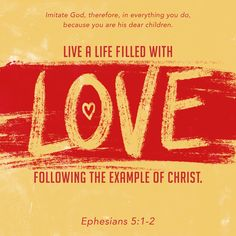 How He Loves Us, God Loves Me, Audio Bible, Bible App, Walk In Love, Ephesians 5, Verse Of The Day, Bible Verses, Dios