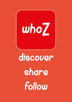 whoZ - App design - Discover, Share and Follow. by Liam Fish, via Behance