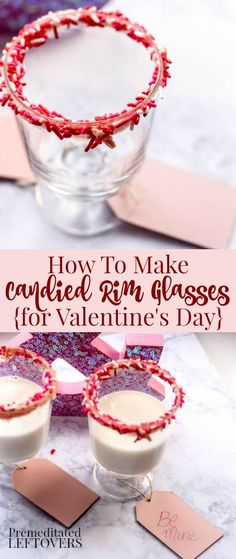 How to make Candy Rimmed Glasses - This is a fun and easy idea for Valentine's Day parties. Use the tutorial for candied rim glasses then fill with punch for an elegant addition to your table decor.