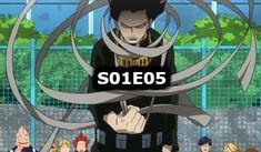Boku no Hero Academia Episodio 5 My Hero Academia Episodes, Animes Online, Episode 5, Boku No Hero Academia, Season 1, Montage, English, Watch