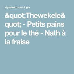 """""""Thewekele"""" - Petits pains pour le thé - Nath à la fraise"""