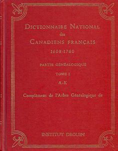 DROUIN, GABRIEL. Dictionnaire national des canadiens français 1608-1760 (Complet en 3 tomes)