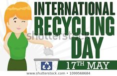 Banner for International Recycling Day with young blonde lady properly recycling paper in a recycle bin and reminder date: May Recycling Bins, Royalty Free Stock Photos, Banner, Lady, Pictures, Image, Banner Stands, Photos, Banners