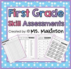 """Skill Assessments for First Grade This is a """"growing"""" printable packet that can be used for diagnostic assessment at the beginning of the year, formative assessment throughout the year, or summative assessment."""