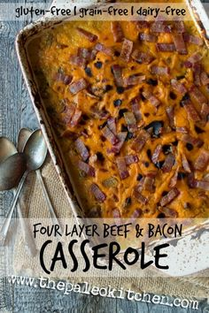 Four Layer Beef & Bacon Casserole from The Paleo Kitchen on www.PopularPaleo.com