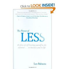 The Power of Less: The Fine Art of Limiting Yourself to the Essential...in Business and in Life [Hardcover]