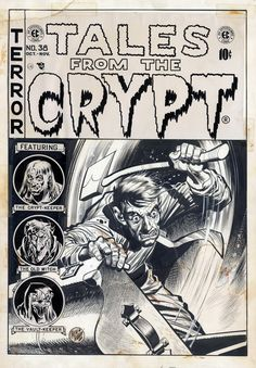 Original cover art by Jack Davis, hand-painted color guide by Marie Severin, and final cover from Tales From the Crypt published by EC Comics, October 1953 Ec Comics, Horror Comics, Horror Art, Anton, Comic Books Art, Book Art, Book Cover Page, Book Covers, Jack Davis