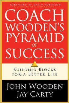 Coach Wooden's Pyramid of Success: Building Blocks for a.: Coach Wooden's Pyramid of Success: Building Blocks… Books To Read Online, Reading Online, Pyramid Of Success, Coach Wooden, David Robinson, Used Books, Book Nerd, Better Life, Ebook Pdf