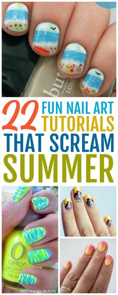 Here's a curated list of 22 simple yet fun summer nail art designs that are warm-weather friendly! From bright and ombre colors to nautical and beach styles, they're easy to recreate and super cute too. Click pin for tutorials! #hotbeautyhealth #summernails
