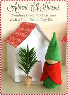 Sun Hats & Wellie Boots: Advent Elf Houses - Counting Down to Christmas with a Small World Play Scene