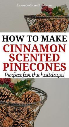 Homemade Christmas, Christmas Fun, Christmas Crafts With Pinecones, Christmas Pine Cones, Christmas Scents, Christmas Candles, Father Christmas, Country Christmas, Outdoor Christmas