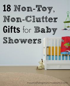 18 Non-Toy, Non-Clutter Gifts for Baby Showers