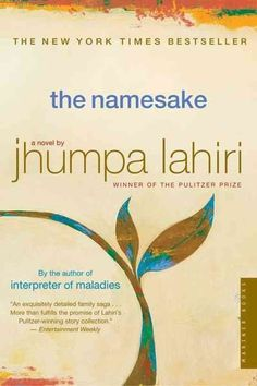 The Namesake, by Jhumpa Lahiri