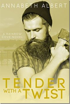 Review: Tender with a Twist (Rainbow Cove #2) by Annabeth Albert | #mmromance #gayromance #gayfiction #lgbt #gay #books #review