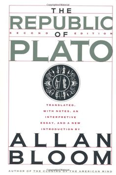 The Republic Of Plato translated by Allan Bloom