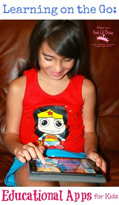 Mom to 2 Posh Lil Divas: Summer Learning on the Go: Educational Apps for Kids