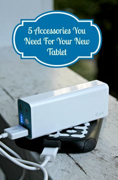 5 Accessories You Need For Your New #Tablet #mobile #tech #technology @iluvcreative
